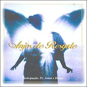 GRATIS AMIGOS GRÁTIS DOWNLOAD CD RESGATE MAIS QUE DE ANJOS