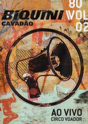 BAIXAR VIVO AO VOADOR CD CIRCO BIQUINI NO CAVADAO