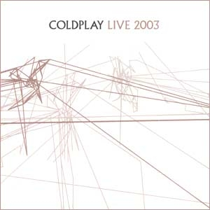 Coldplay CD + DVD: Live 2003