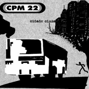 cpm 22 cidade cinza