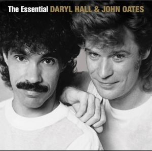 Essential Daryl Hall & John Oates (Remastered)