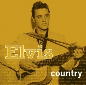 Elvis Country (Remastered)