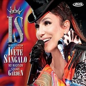 cd ivete sangalo no madison square garden gratis