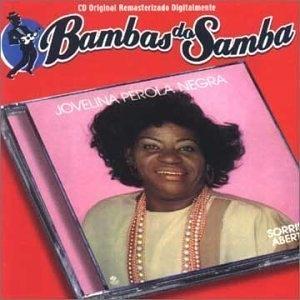 Coleção Bambas Do Samba - Sorriso Aberto - Jovelina Pérola Negra ... d0ad9ddce8d0f