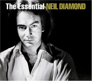 Essential Neil Diamond (Remastered)