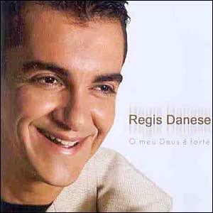 REGIS BAIXAR DANESE MP3 DE MUSICAS