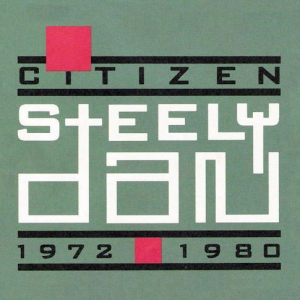 Citizen Steely Dan: 1972-1980 [BOX SET]
