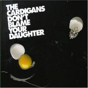 Don't Blame Your Daughter (Single)