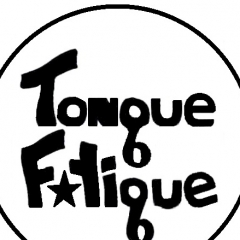 Tongue Fatigue
